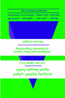 Analytical & Policy Aspects Of Financial Programming: The Case Of Egypt (Arabic) (Apafaa0000000) (Paperback)