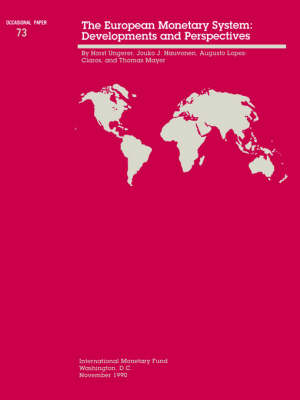 The Occasional Paper No. 73; The European Monetary System: Developments and Perspectives - Occasional paper (Paperback)