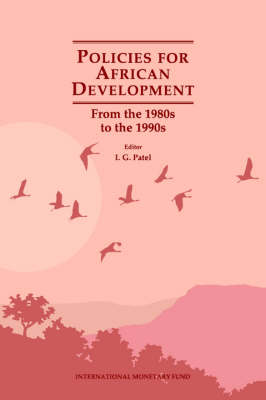 Policies for African Development: From the 1980s to the 1990s (Paperback)