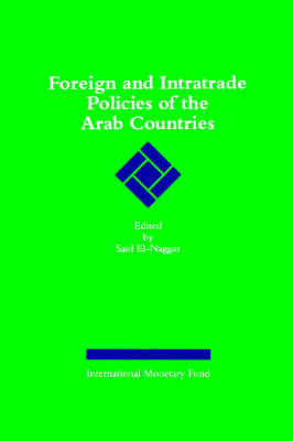 Foreign and Intratrade Policies of the Arab Countries (Paperback)