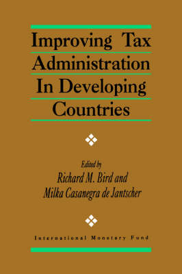 Improving Tax Administration in Developing Countries (Paperback)