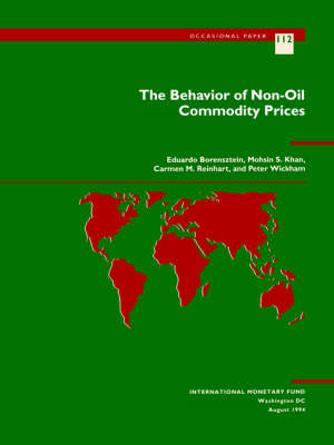 The Behavior of Non-Oil Commodity Prices: Occasional Paper, 112 (Paperback)