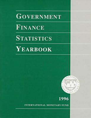 Government Finance Statistics Yearbook 1996 - Government Finance Statistics Yearbook (Paperback)
