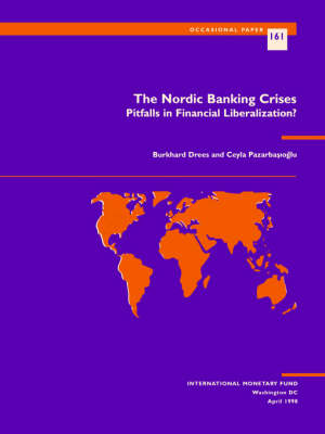 The Nordic Banking Crisis: Pitfalls in Financial Liberalization? - Occasional Paper (Paperback)