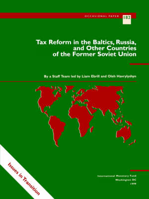 Tax Reform in the Baltics, Russia and Other Countries of the Former Soviet Union - Occasional Paper (Paperback)