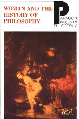 Woman and the History of Philosophy - Paragon Issues in Philosophy (Paperback)