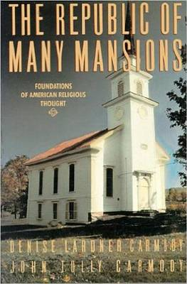 The Republic of Many Mansions: Foundations of American Religious Thought (Paperback)