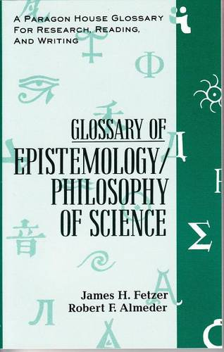 Glossary of Epistemology/Philosophy of Science (Paperback)