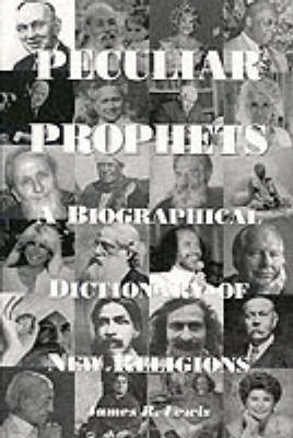 Peculiar Prophets: A Biographical Dictionary (Paperback)