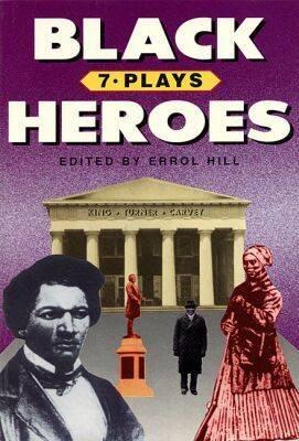 Black Heroes: Seven Plays (Paperback)
