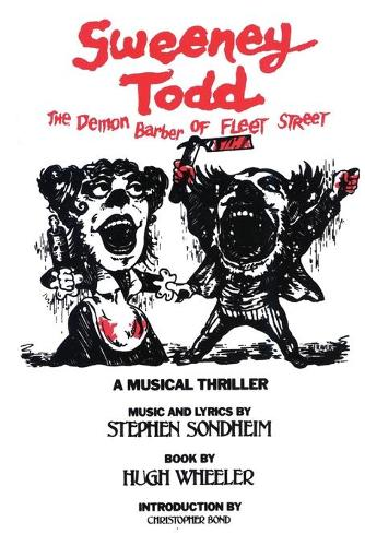 Sweeney Todd: The Demon Barber of Fleet Street - Applause Libretto Library (Paperback)