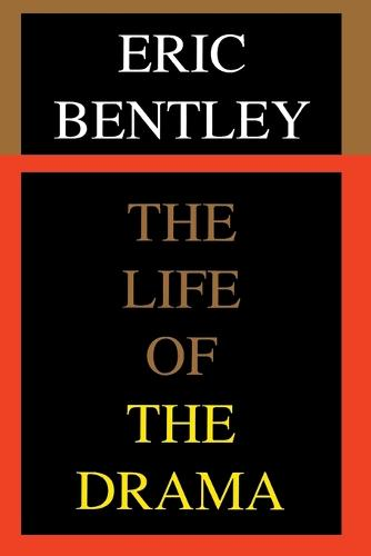 The Life of the Drama - Applause Books (Paperback)