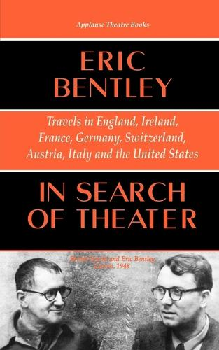 In Search of Theater: Travels in England, Ireland, France, Germany, Switzerland, Austria, Italy and the United States (Paperback)