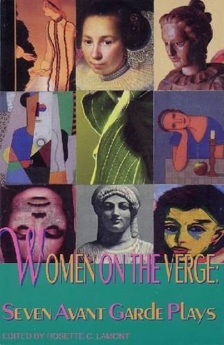 Women on the Verge: 7 Avant-Garde American Plays (Paperback)