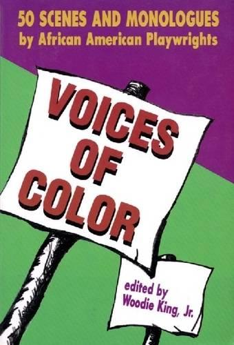 Voices of Color: 50 Scenes and Monologues by African American Playwrights - Applause Books (Paperback)