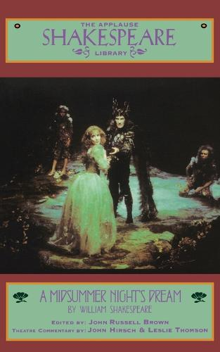 A Midsummer Night's Dream - The Applause Shakespeare Library (Paperback)