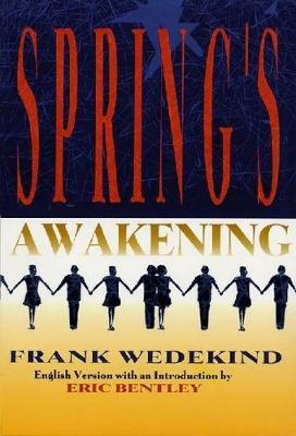 Eric Bentley: Spring's Awakening (Paperback)