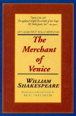 The Merchant of Venice - Applause First Folio Editions (Paperback)