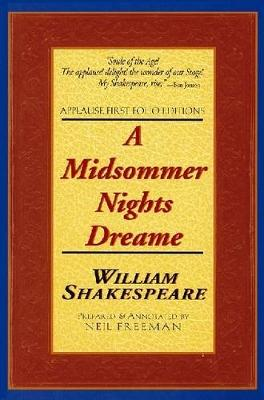A Midsummer Night's Dream - Applause Shakespeare Library Folio Texts (Paperback)