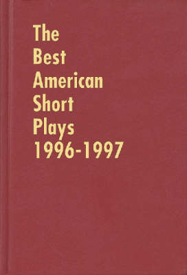 The Best American Short Plays 1996-1997 (Hardback)