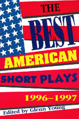 The Best American Short Plays 1996-1997 - Best American Short Plays (Paperback)