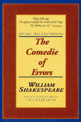 The Comedie of Errors - Applause Shakespeare Library Folio Texts (Paperback)
