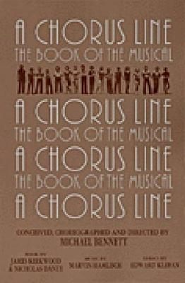 A Chorus Line: The Complete Book of the Musical - Applause Libretto Library (Paperback)