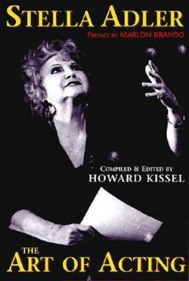 Stella Adler: The Art of Acting - Applause Books (Hardback)