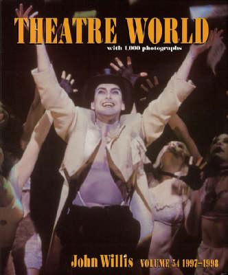 Theatre World 1997-1998: v. 54 (Hardback)