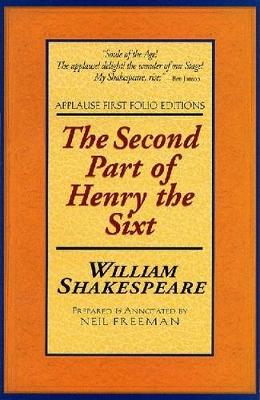 Henry VI: Pt. 2 - Applause First Folio Editions (Paperback)