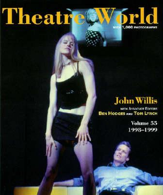 Theatre World 1998-1999: v. 55 (Hardback)