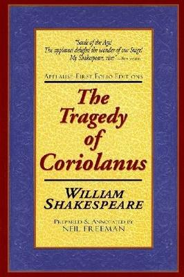 The Tragedie of Coriolanus - Applause First Folio Editions (Paperback)