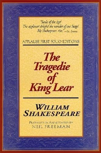 The Tragedie of King Lear - Applause Shakespeare Library Folio Texts (Paperback)