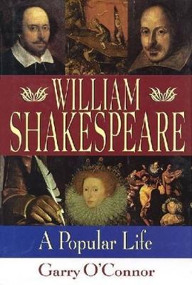 William Shakespeare: A Popular Life (Paperback)