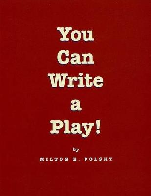 You Can Write a Play! (Paperback)