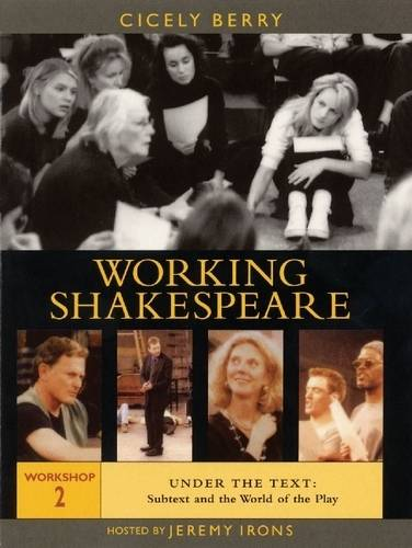The Working Shakespeare Collection: Under the Text - Subtext and the World of the Play Workshop 2 (DVD)
