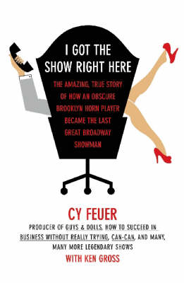 I Got the Show Right Here (Paperback)