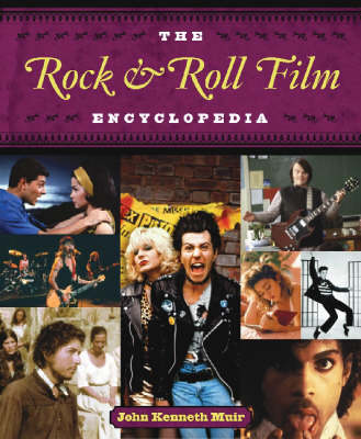 The Rock & Roll Film Encyclopedia (Paperback)