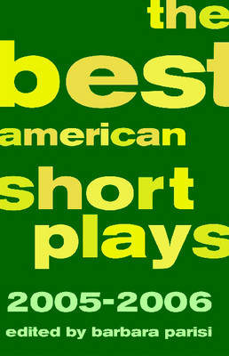 The Best American Short Plays 2005-2006 (Paperback)