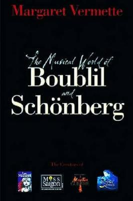 The Musical World of Boublil & Schonberg (Paperback)