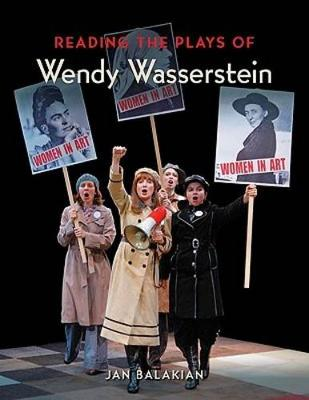 Reading the Plays of Wendy Wasserstein (Paperback)