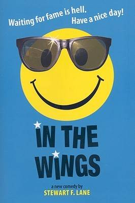 In the Wings: A New Comedy (Paperback)