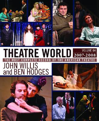 Theatre World 2007-2008: v. 64 (Hardback)
