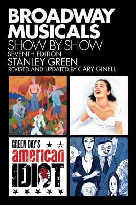 Broadway Musicals - Show by Show (Paperback)