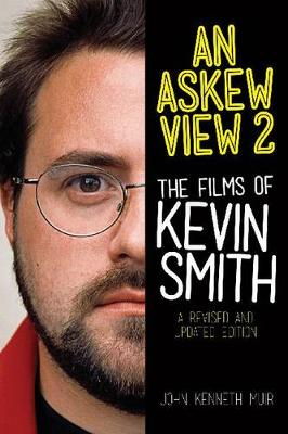 An Askew View 2: The Films of Kevin Smith (Paperback)