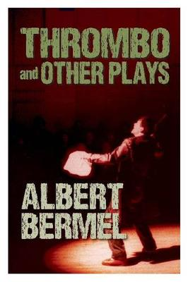 Thrombo and Other Plays (Paperback)