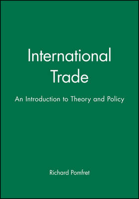 International Trade: An Introduction to Theory and Policy (Paperback)