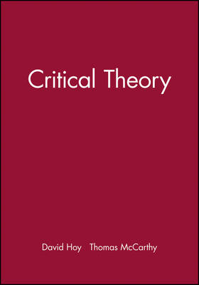 Critical Theory - Great Debates in Philosophy (Paperback)