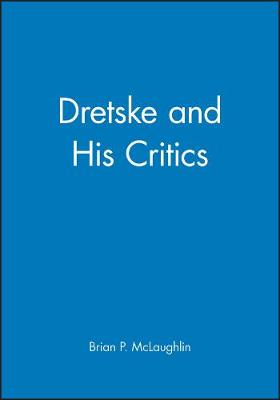 Dretske and His Critics (Hardback)