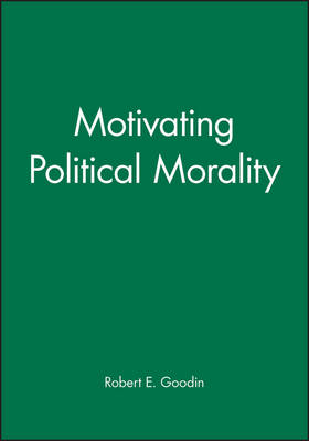 Motivating Political Morality (Paperback)